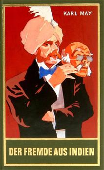 Gesammelte Werke - Band 65: Der Fremde aus Indien - Karl May