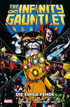 Infinity Gauntlet: Die ewige Fehde - George Pérez  [Taschenbuch]