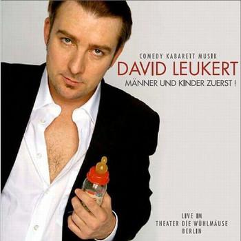 David Leukert - Männer und Kinder Zuerst