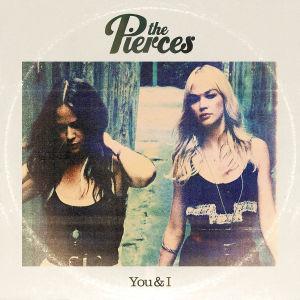 the Pierces - You+I