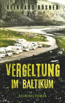 Vergeltung im Baltikum - Reinhard Rösner  [Taschenbuch]