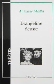 Évangéline Deusse - Maillet, Antonine