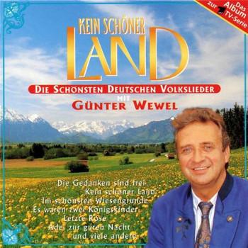 Günter Wewel - Kein Schöner Land