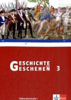 Geschichte und Geschehen - aktuelle Ausgabe: Geschichte und Geschehen 3. Neu. Schülerbuch Sekundarstufe I: 8. Schuljahr: BD 3 - Michael Epkenhans
