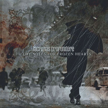 Lacrimas Profundere - Filthy Notes for Frozen Hearts/Ltd.