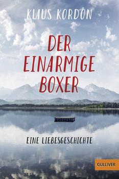 Der einarmige Boxer, eine Liebesgeschichte. Roman - Klaus Kordon  [Taschenbuch]