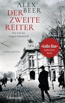 Der zweite Reiter. Ein Fall für August Emmerich - Kriminalroman - Alex Beer  [Taschenbuch]