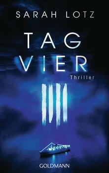 Tag Vier. Thriller - Sarah Lotz  [Taschenbuch]