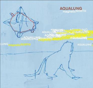 Aqualung - Magnetic North