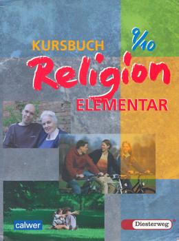 Kursbuch Religion Elementar 9/10: Ein Arbeitsbuch für den Religionsunterricht - Wolfram Eilerts [Broschiert, 3. Auflage 2007]