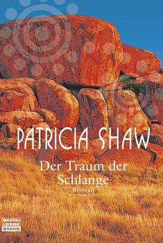 Der Traum der Schlange - Patricia Shaw