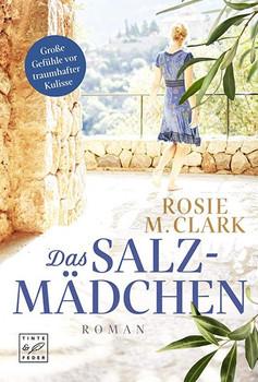 Das Salzmädchen - Rosie M. Clark  [Taschenbuch]