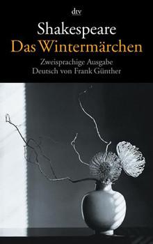 Das Wintermärchen: Zweisprachige Ausgabe - William Shakespeare