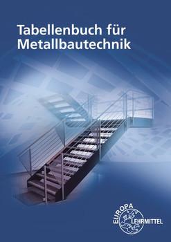 Tabellenbuch für Metallbautechnik - Alfred Weingartner  [Taschenbuch]