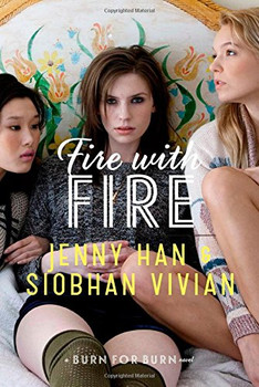 Fire with Fire (Burn for Burn) - Han, Jenny