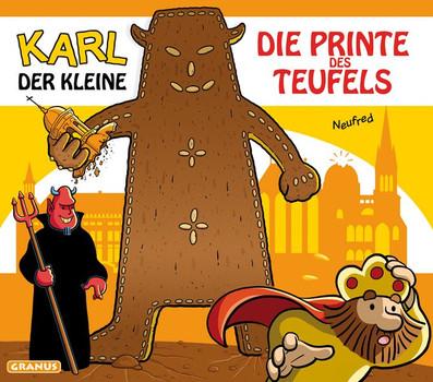 Karl der Kleine - Die Printe des Teufels - Neufred  [Gebundene Ausgabe]