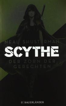 Scythe - Der Zorn der Gerechten - Neal Shusterman  [Gebundene Ausgabe]