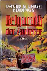Das Auge Aldurs: Die Belgariad-Saga 6. Belgarath der Zauberer - David Eddings