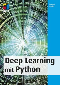 Deep Learning mit Python - Francois Chollet  [Taschenbuch]