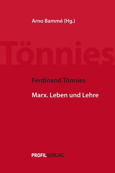 Ferdinand Tönnies - Marx. Leben und Lehre - Tönnies, Ferdinand