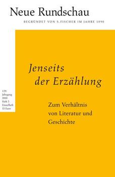 Neue Rundschau 2018/3. Jenseits der Erzählung. Zum Verhältnis von Literatur und Geschichte [Taschenbuch]