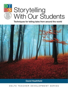 Storytelling With Our Students. Techniques for telling tales from around the world. Paperback [Taschenbuch]