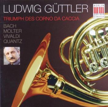 Güttler,Ludwig - Triumph Des Corno Da Caccia
