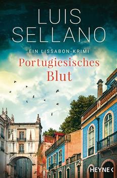 Portugiesisches Blut. Roman - Ein Lissabon-Krimi - Luis Sellano  [Taschenbuch]