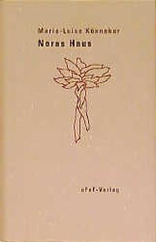 Noras Haus - Marie L Könneker  [Gebundene Ausgabe]