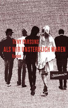 Als wir unsterblich waren - Tony Parsons