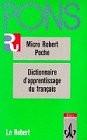 PONS Micro Robert en Poche. Dictionnaire d' apprentissage de la langue francaise - Paul Robert