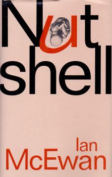 Nutshell - Ian McEwan [Hardcover]
