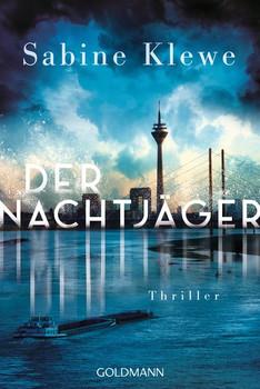 Der Nachtjäger. Thriller - Sabine Klewe  [Taschenbuch]