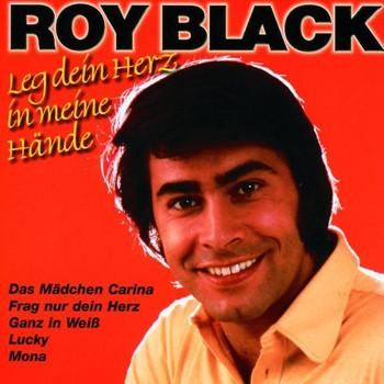 Roy Black - Leg' Dein Herz in meine Hände