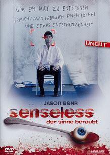 Senseless - Der Sinne beraubt [Uncut]