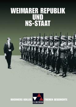 Buchners Kolleg. Themen Geschichte Weimarer Republik und NS-Staat - Bernhard Pfändtner