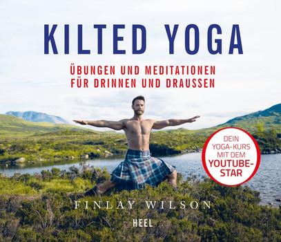 Kilted Yoga. Kleiner Lehrgang für Einsteiger und Fans - Finlay Wilson  [Gebundene Ausgabe]