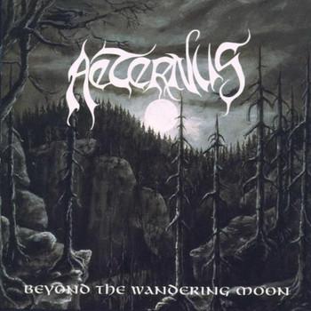 Aeternus - Beyond the Wondering Moon