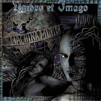 Umbra et Imago - Machina Mundi