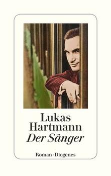Der Sänger - Lukas Hartmann  [Gebundene Ausgabe]