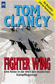 Fighter Wing, dtsch. Ausgabe - Tom Clancy