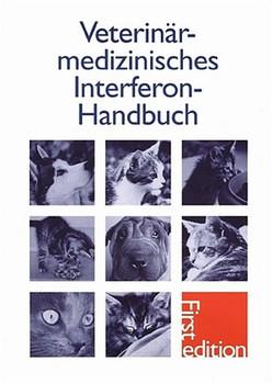 Veterinärmedizinisches Interferon-Handbuch [Gebundene Ausgabe]