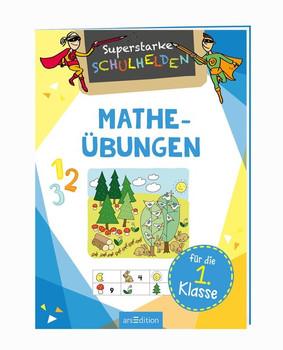 Superstarke Schulhelden - Mathe-Übungen für die 1. Klasse [Taschenbuch]