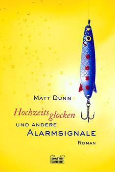 Hochzeitsglocken und andere Alarmsignale. - Matt Dunn