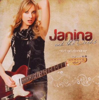 Janina and the Deeds - Last girl standing