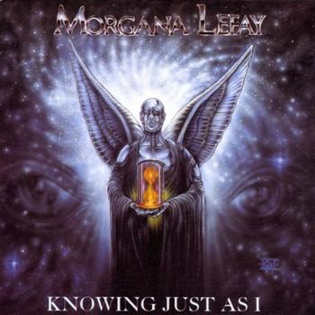 Morgana Lefay - Knowing Just As I