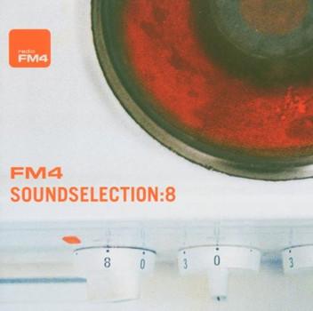 Various - FM4 SoundSelection Vol. 8