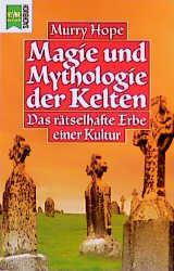 Heyne Sachbuch, Nr.81, Magie und Mythologie der Kelten - Murry Hope