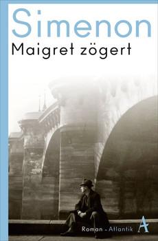Maigret zögert. Roman - Georges Simenon  [Taschenbuch]