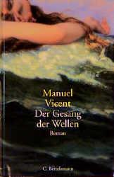 Der Gesang der Wellen - Manuel Vicent